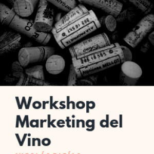WORKSHOP: MARKETING DEL VINO