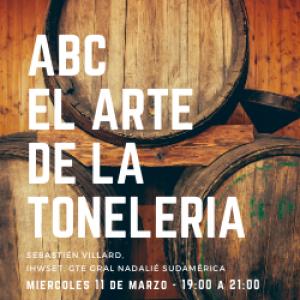 ABC: EL ARTE DE LA TONELERÍA